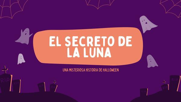 El secreto de la luna. Una misteriosa historia de Halloween