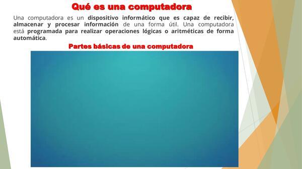 ¿ Qué es una computadora ?