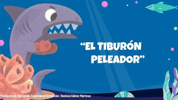 Cuento el tiburón peleador