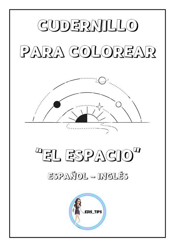 """COLOREANDO """"EL ESPACIO"""" - ESPAÑOL / INGLÉS"""