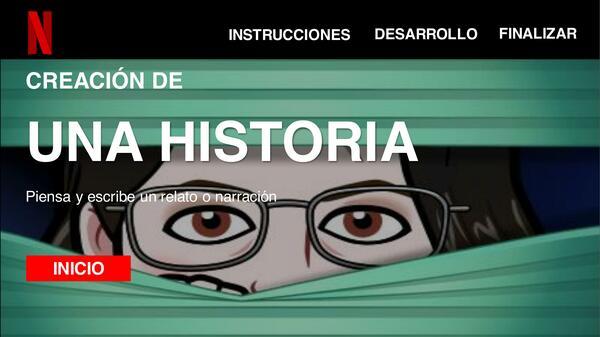 """CREAR HISTORIA EN NETFLIX"""