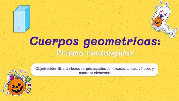 "Cuerpos geométricos ""Prisma rectangular"""