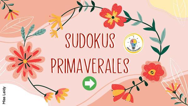 SUDOKUS PRIMAVERALES  🌈🌻