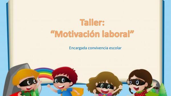 taller motivación laboral