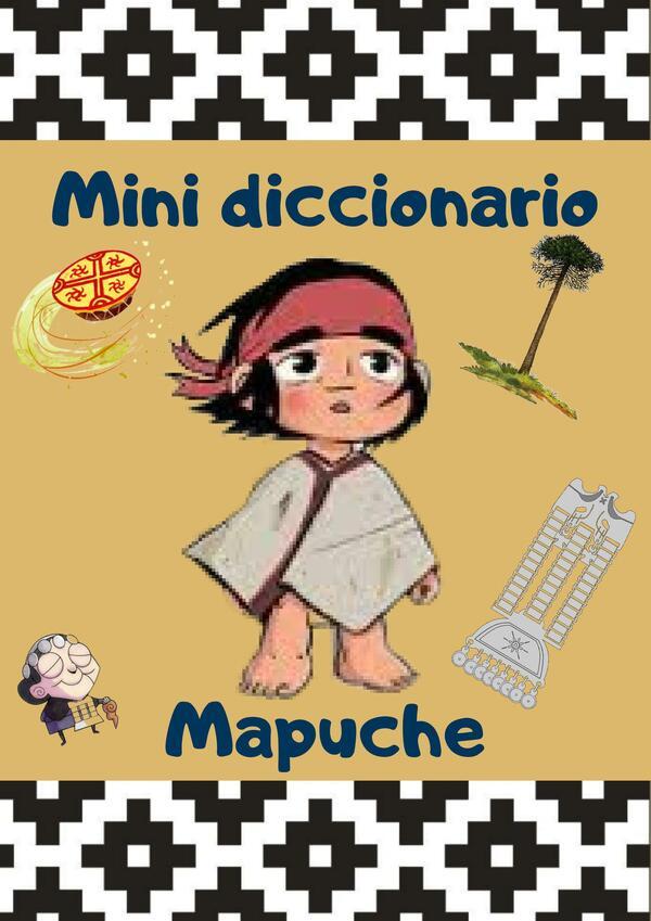 Mini Diccionario Mapuche.