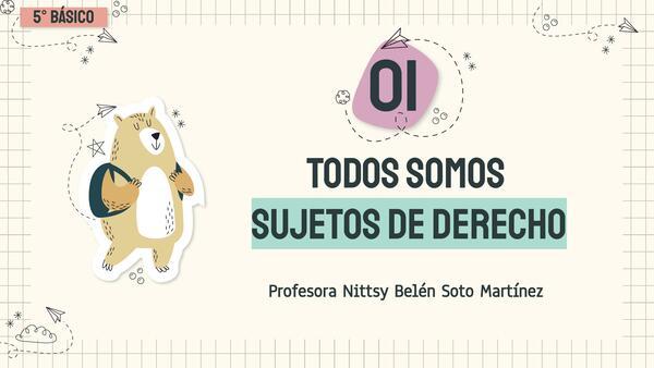 TODOS SOMOS SUJETOS DE DERECHO