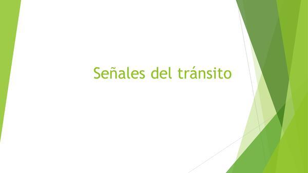 presentacion señales de transito, historia , primero basico