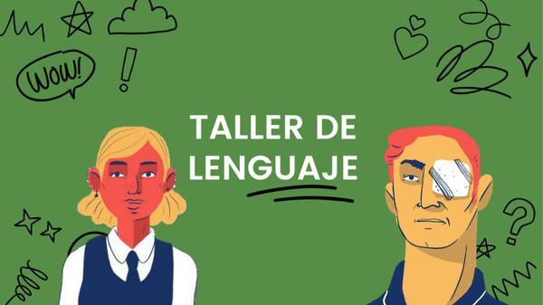 Taller de lenguaje: estallido social y desigualdad en Chile