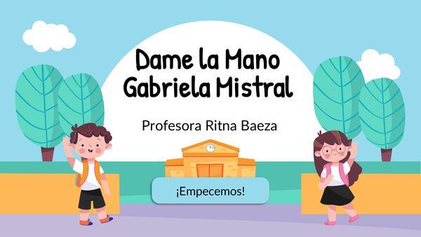 PowerPoint editable Dame la Mano de Gabriela Mistral