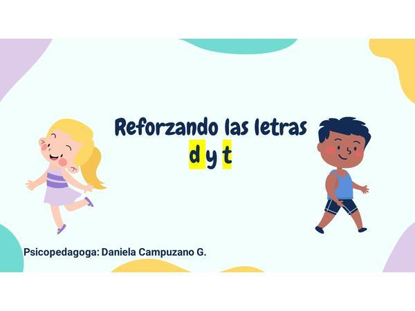 Letra D y T